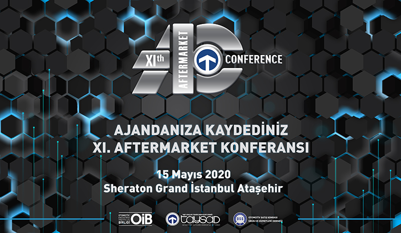XI. Aftermarket Konferansı / 15 Mayıs 2020