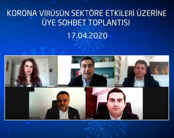 Koronavirüsün Sektöre Etkileri Üzerine Sohbet Toplantısı