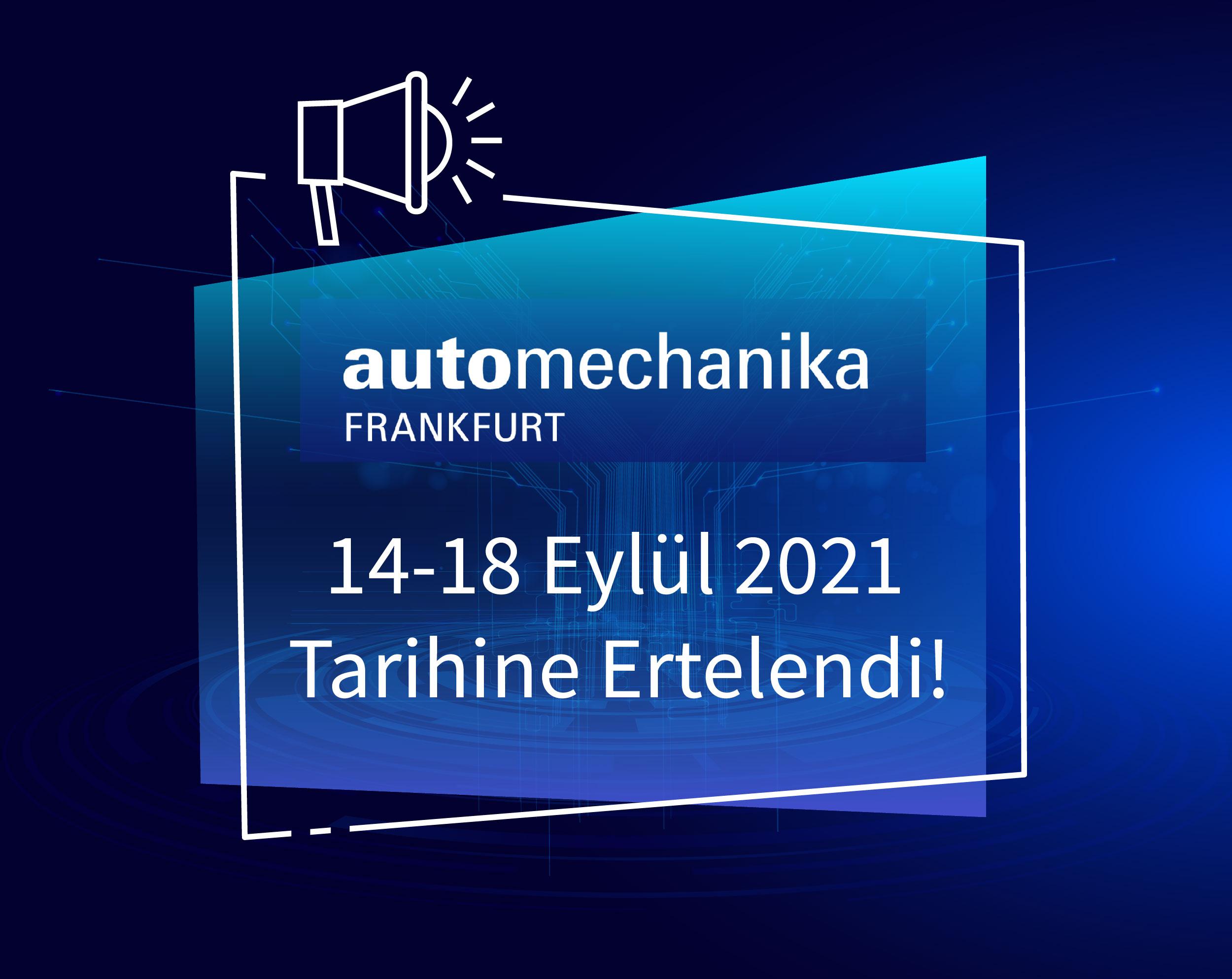 Automechanika Frankfurt 2020 Hakkında Bilgilendirme