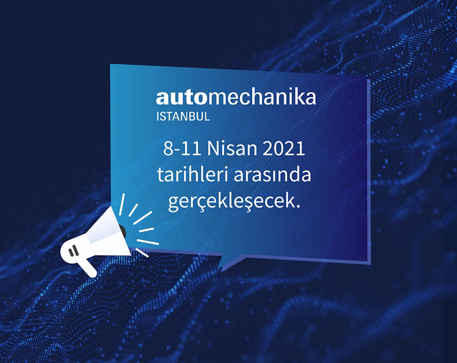 Automechanika Istanbul 2020 Hakkında Bilgilendirme