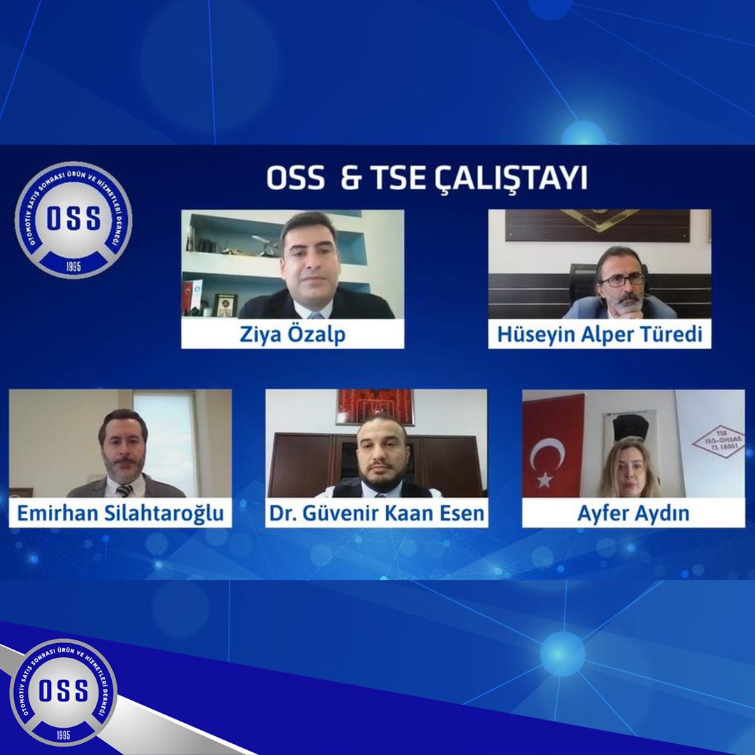 OSS & TSE ÇALIŞTAYI