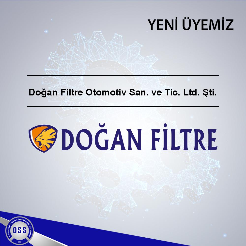 Yeni Üyemiz/ Doğan Filtre Otomotiv San. ve Tic. Ltd. Şti.