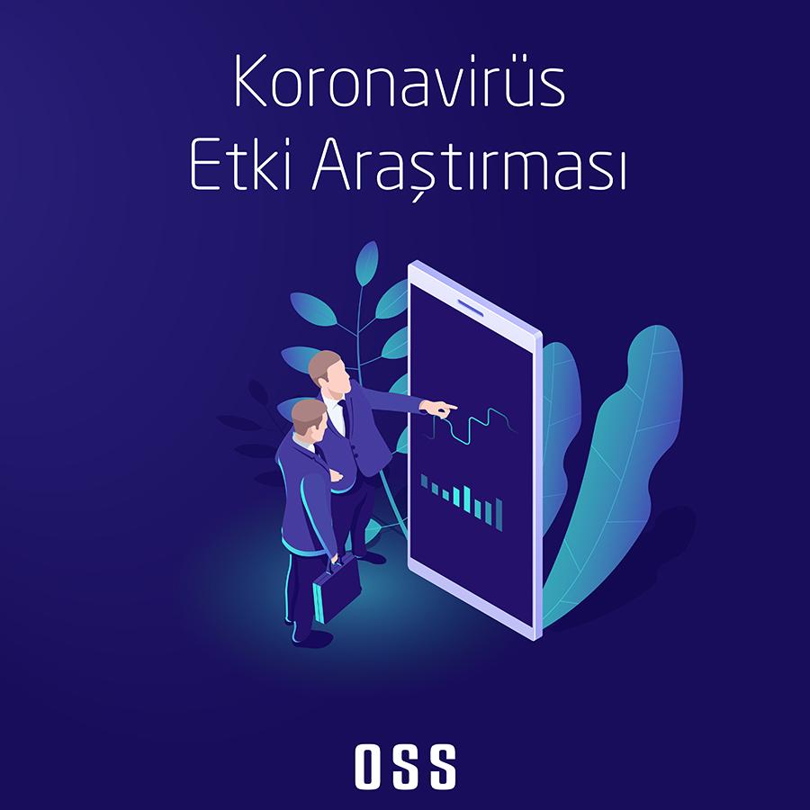 OSS'nin 3. Koronavirüs Etki Araştırması Sonuçlandı!