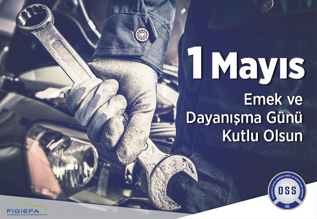1 Mayıs Emek ve Dayanışma Günü Kutlu Olsun!