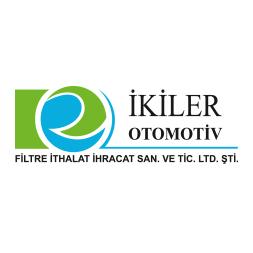 Yeni Üye /  İkiler Otomotiv Filtre İthalat İhracat San. ve Tic. Ltd. Şti.